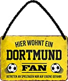 Blechschilder Hier wohnt EIN Dortmund Fan/Offizieller