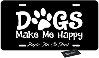 WONDERTIFY License Plate Dogs Make Me Happy People Not So Much Funny Letter Black White Decorative Car Front License Plate,Metal Car Plate,Aluminum Novelty License Plate,6 X 12 Inch (4 Holes)