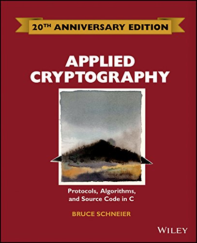 Applied Cryptography: Protocols, Algorithms and Source Code in C (English Edition)