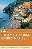 Fodor's The Amalfi Coast, Capri & Naples (Full-color Travel Guide) (Paperback)
