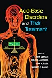 Acid-Base Disorders and Their Treatment (English Edition)