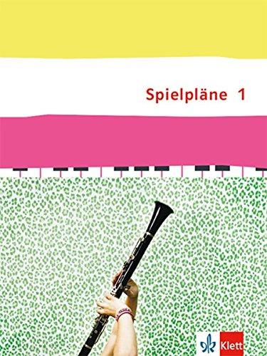 Spielpläne 1: Schülerbuch Klasse 5/6 (Spielpläne. Bundesausgabe ab 2013)