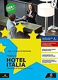 Nuovo hotel Italia. Per gli Ist. professionali. Con e-book. Con espansione online (Vol. 1)