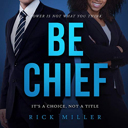 Be Chief audiobook cover art