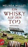 Ein Whisky auf den Tod: Kriminalroman (Abigail Logan ermittelt 4)