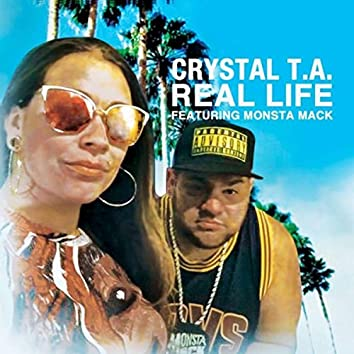 Real Life (feat. Monsta Mack)