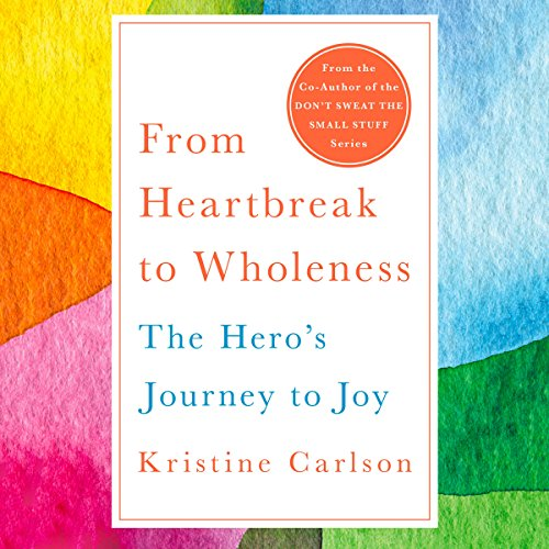 From Heartbreak to Wholeness audiobook cover art