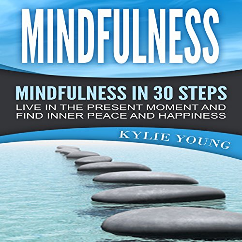 Mindfulness - Mindfulness in 30 Steps audiobook cover art
