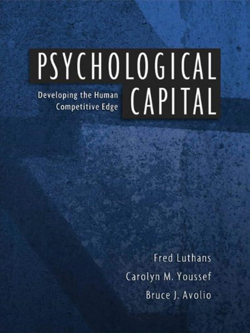 パースブラックボロウ視力後ろ、背後、背面(部Psychological Capital: Developing the Human Competitive Edge (English Edition)