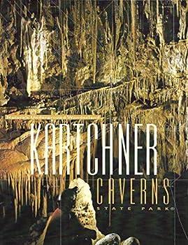 Paperback Kartchner Caverns State Park: Nature's underground wonderland Book