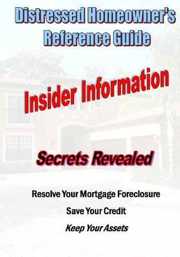 Distressed Homeowner's Reference Guide