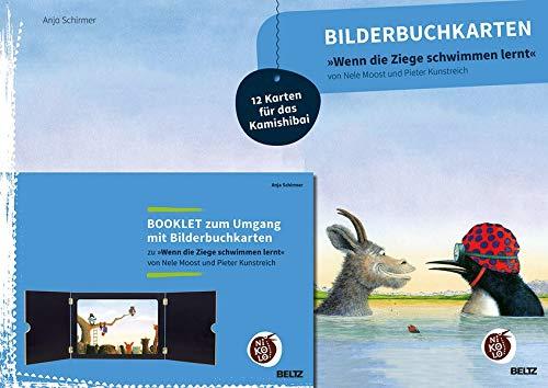Bilderbuchkarten »Wenn die Ziege schwimmen lernt« von Neele Moost und Pieter Kunstreich: 12 Karten für das Kamishibai, Booklet zum Umgang mit Bilderbuchkarten (Beltz Nikolo)
