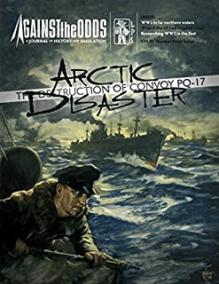 ATO: Against the Odds Magazine #47, with Arctic Disaster, the Destruction of PQ-17, Boardgame