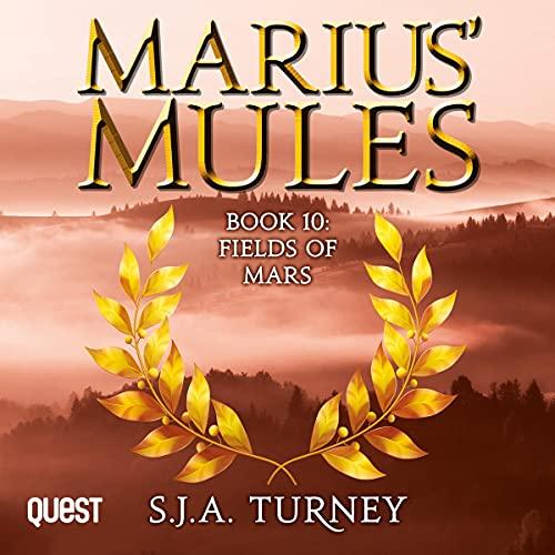 Marius' Mules X: Fields of Mars cover art