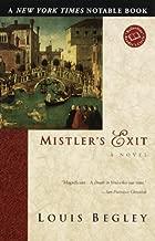 Mistler's Exit: A Novel (Ballantine Reader's Circle)