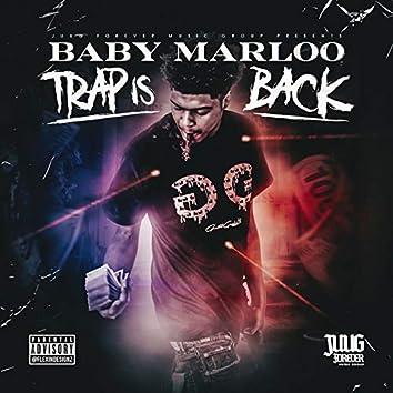 Trap Is Back