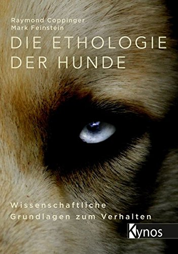 Die Ethologie der Hunde: Wissenschaftliche Grundlagen zum Verhalten