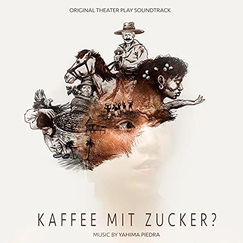 Kaffee mit Zucker? (Original Theater Play Soundtrack)