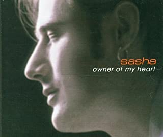 Owner of My Heart by Sasha