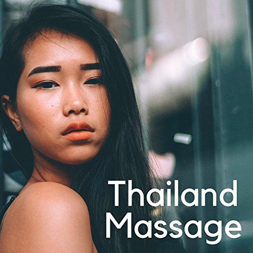 Thailand Massage: Neue Live, Wellness & Beauty, Gesünder, Musik für Entspannung