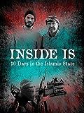 Dentro de ISIS: Diez días en el Estado Islámico