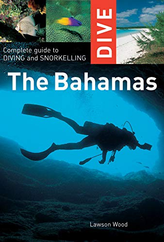 Dive the Bahamas (Interlink Dive Guide) [Idioma Inglés]: Complete Guide to Diving and Snorkelling