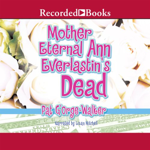 Mother Eternal Ann Everlastin's Dead audiobook cover art