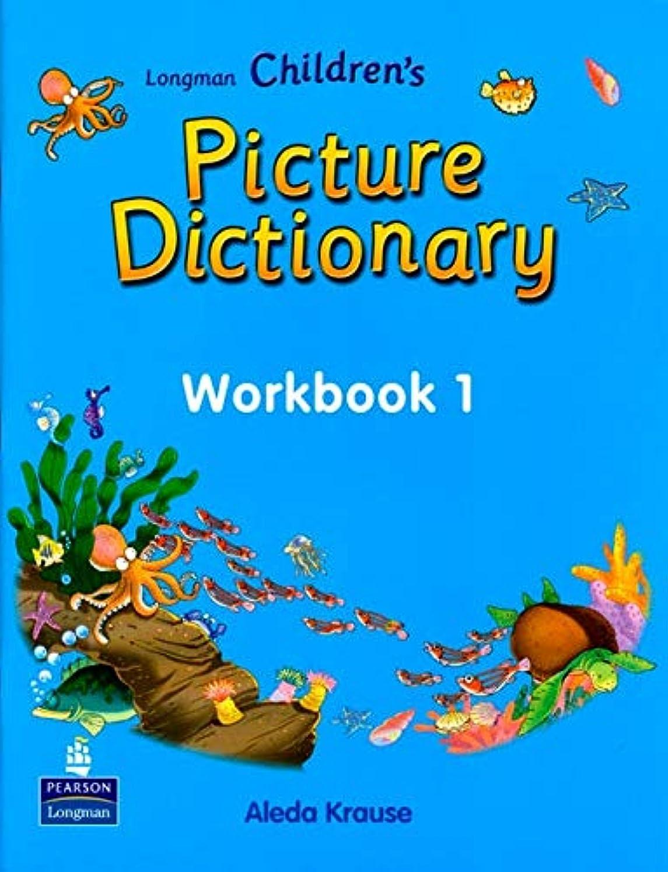 売り手ベルトやろうLongman Children's Picture Dictionary: Workbook 1