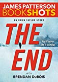 The End: An Owen Taylor Story (Kindle Single) (BookShots)
