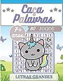 Caça Palavras: Portuguese Puzzle Game – Passatempo para Crianças de 7+ anos | Livro com 80 Jogos e + de 1300 Palavras | Tema Gato Unicórnio | Letras ... livres em Casa, para as Férias e Viagens.