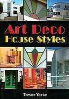 Art Deco House Styles (Living History)