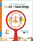 The Art of Game Design - A Book of Lenses, Third Edition - A K Peters/CRC Press - 05/09/2018
