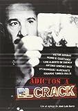 Adictos A El Crack (FUERA DE COLECCION)