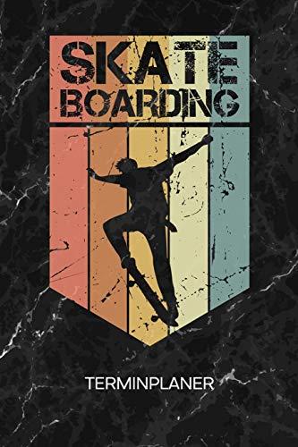 TERMINPLANER: Skateboard Liebhaber Kalender Skatepark Terminkalender - Rollbrett Wochenplaner Vintage Skateboard Wochenplanung Rollbrett Taschenkalender Skating To-Do Liste Termine