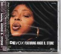 Devox Featuring Angie B. Stone by Devox