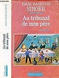 Au tribunal de mon père - Souvenirs - Stock - 01/12/1990
