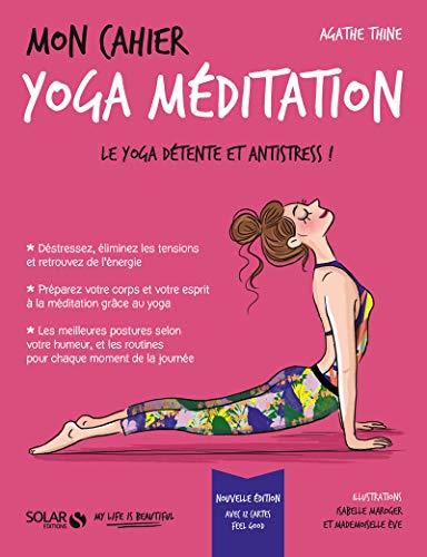 Mon cahier Yoga méditation