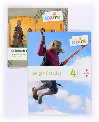 Religió catòlica + Històries de la Bíblia. 4 Primària. Kairé - 9788466134750