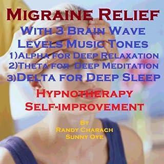 Migraine Relief with Three Brainwave Music Recordings audiobook cover art