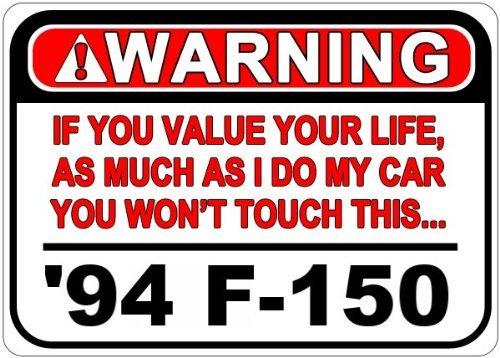 VinMea Personalizado Aparcamiento Signs 199494Ford F-150Alerta Valor tu Vida señal de Advertencia de Aluminio–12x 16Pulgadas