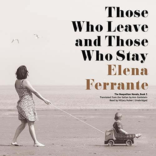 Page de couverture de Those Who Leave and Those Who Stay