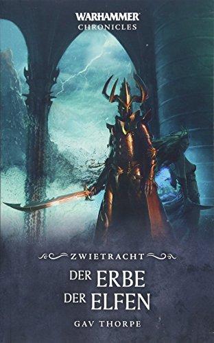 Warhammer - Der Erbe der Elfen: Zwietracht