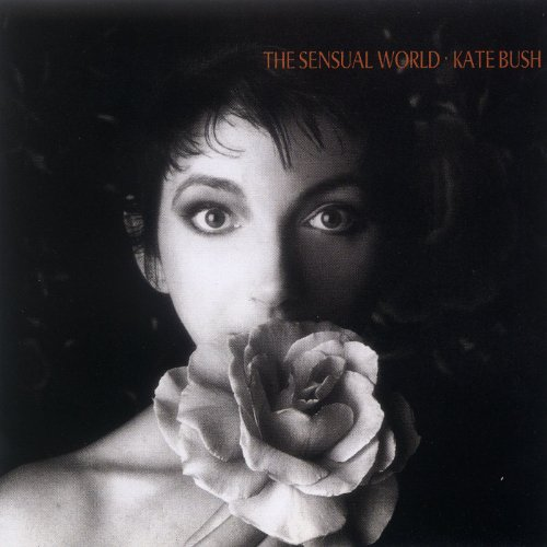 The Sensual World / Kate Bush