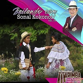 Bailando con Sonal Kokonob' Vol. 19 (Sonal Kokonob')