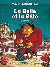 Ma première BD : La belle et la bête - Dès 3 ans par  Dawid