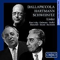 Dallapiccola; Hartmann; Schweinitz