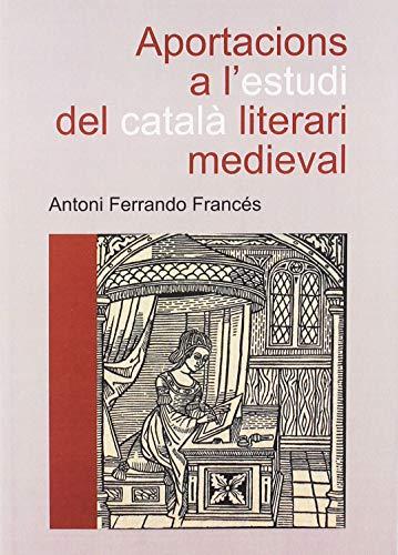 Aportacions a l'estudi del català literari medieval: 18