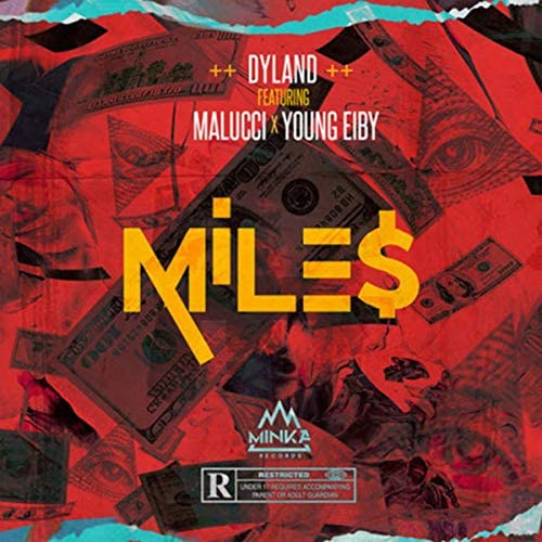Dyland feat. Malucci & Young Eiby