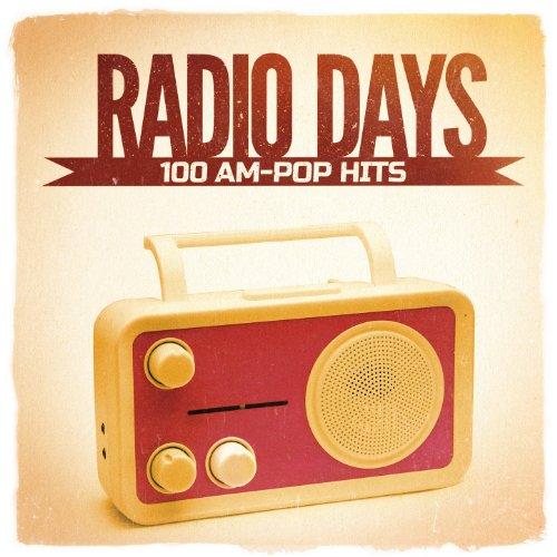 Radio Days, Vol. 2: 100 AM-Pop Hits aus den 60er und 70er Jahren