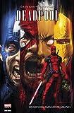 Deadpool - Deadpool massacre Marvel : Deadpool Massacre Marvel (La massacrologie t. 1)